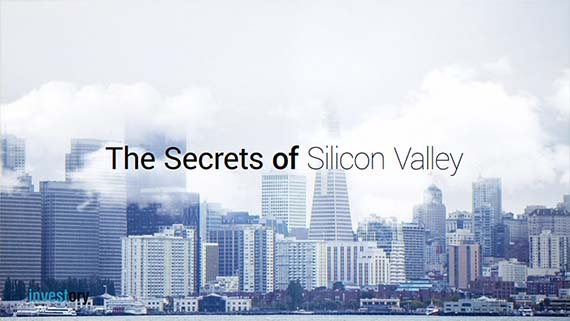The Secret of Silicon Valley