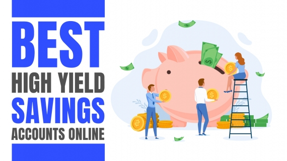 High Yield Savings Account Online; Top 3 Best Options